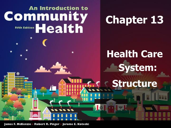 chapter 2 health care systems Public health functions aim at creating awareness about healthcare in the society our interactive player makes it easy to find solutions to basics of the us health care system 2nd edition problems you're working on - just go to the chapter for your book.
