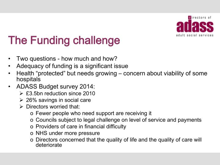 The Funding challenge