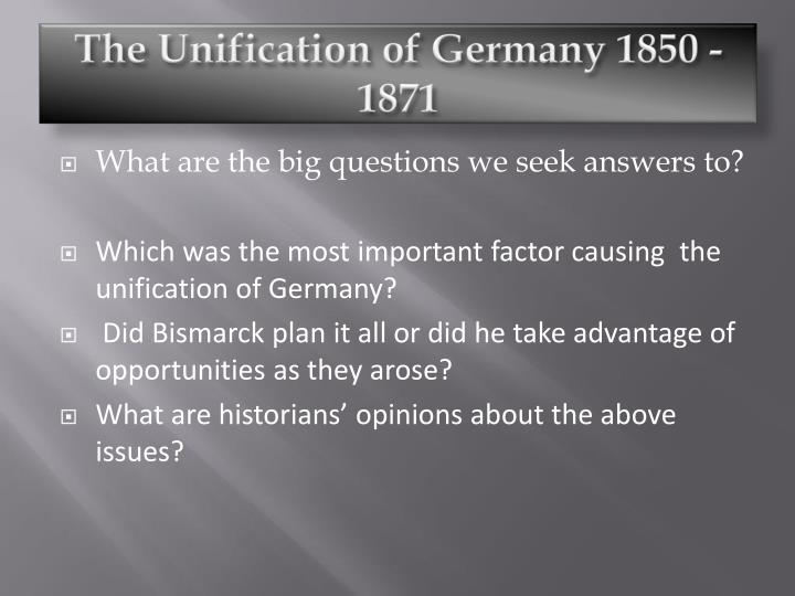 did bismarck really plan the unification of germany essay