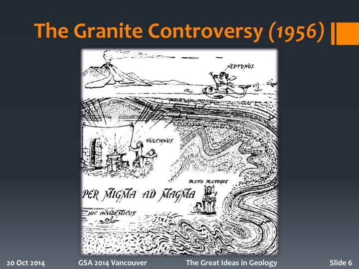 The Granite Controversy
