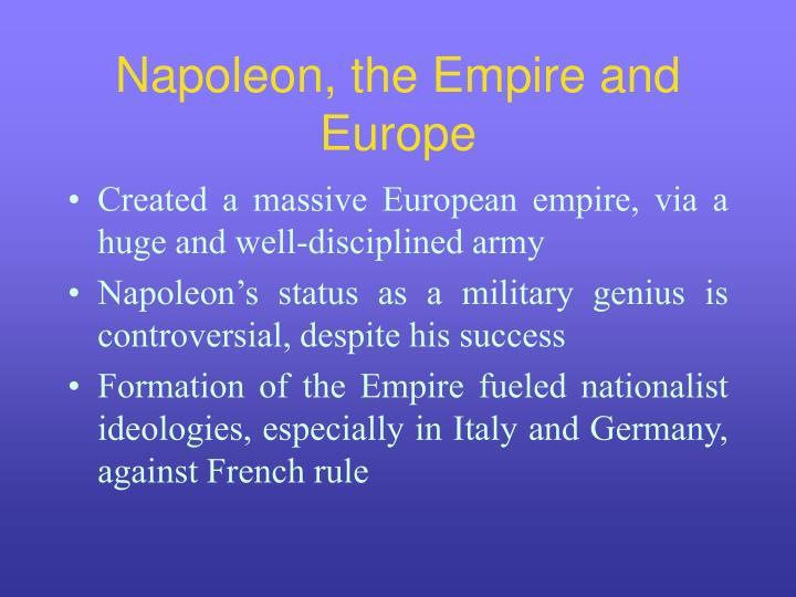 Napoleon, the Empire and Europe