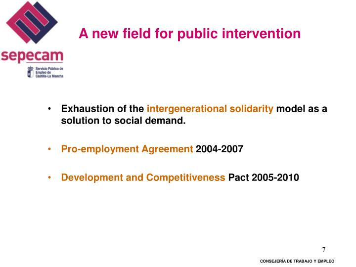 A new field for public intervention