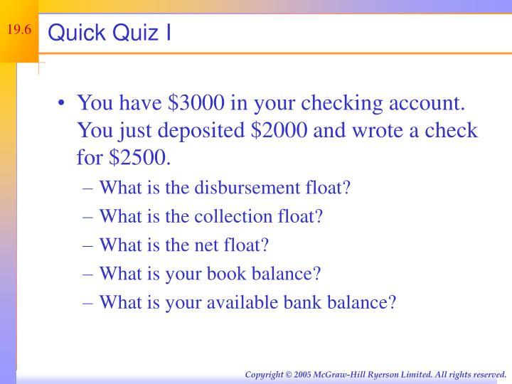 Quick Quiz I