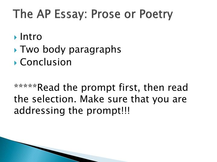 The AP Essay: Prose or Poetry