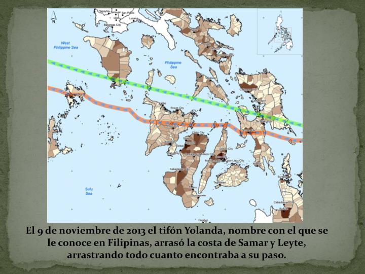 El 9 de noviembre de 2013 el tifón Yolanda, nombre con el que se le conoce en Filipinas, arrasó la...