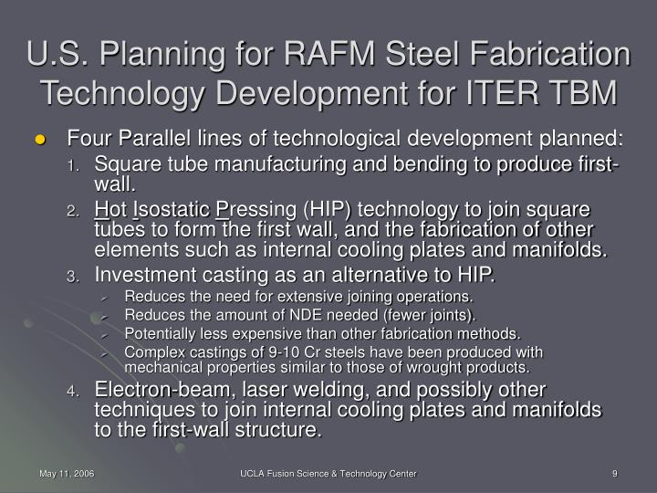 U.S. Planning for RAFM Steel Fabrication Technology Development for ITER TBM