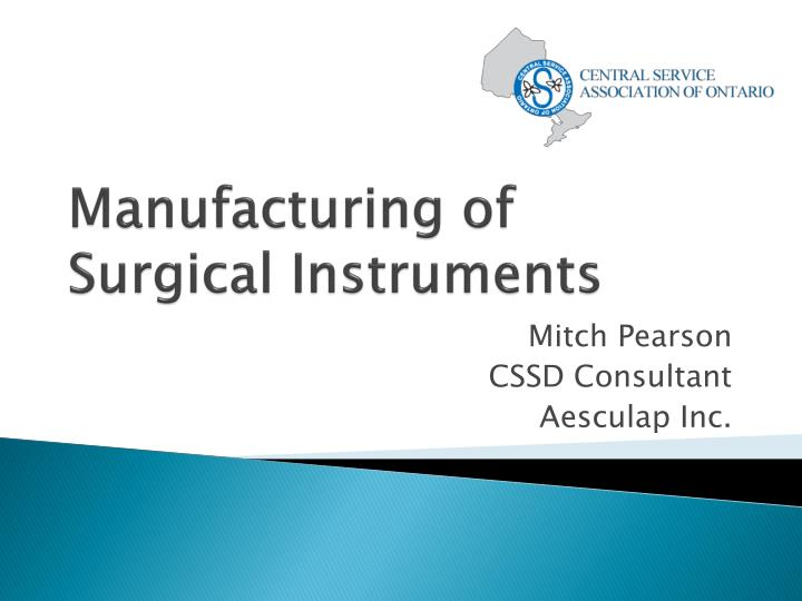 PPT - Manufacturing of Surgical Instruments PowerPoint