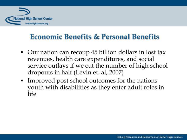 Economic Benefits & Personal Benefits