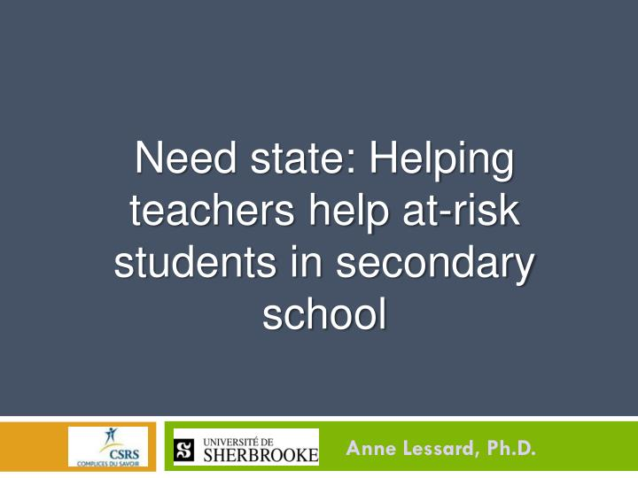 need state helping teachers help at risk students in secondary school n.