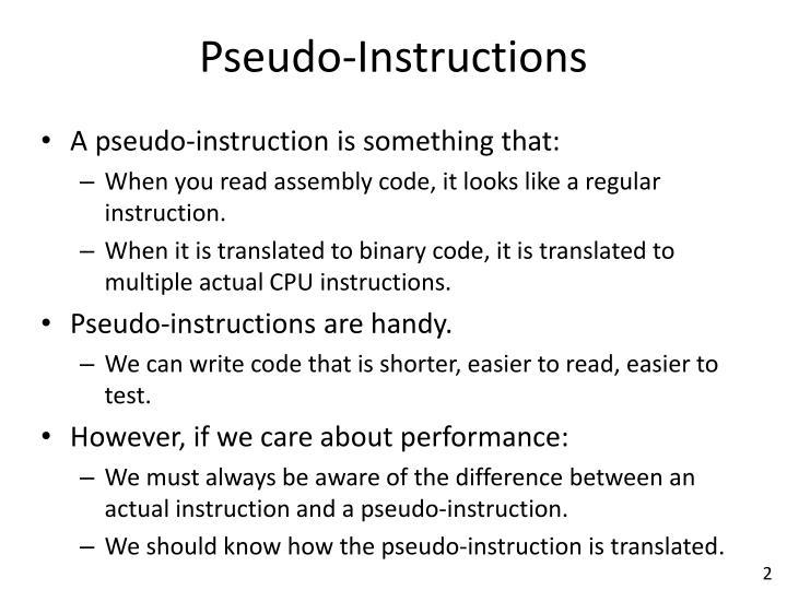Pseudo instructions