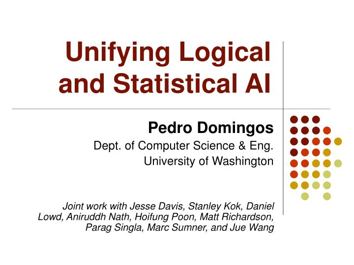 unifying logical and statistical ai n.