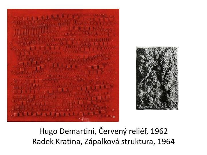 Hugo Demartini, Červený reliéf, 1962
