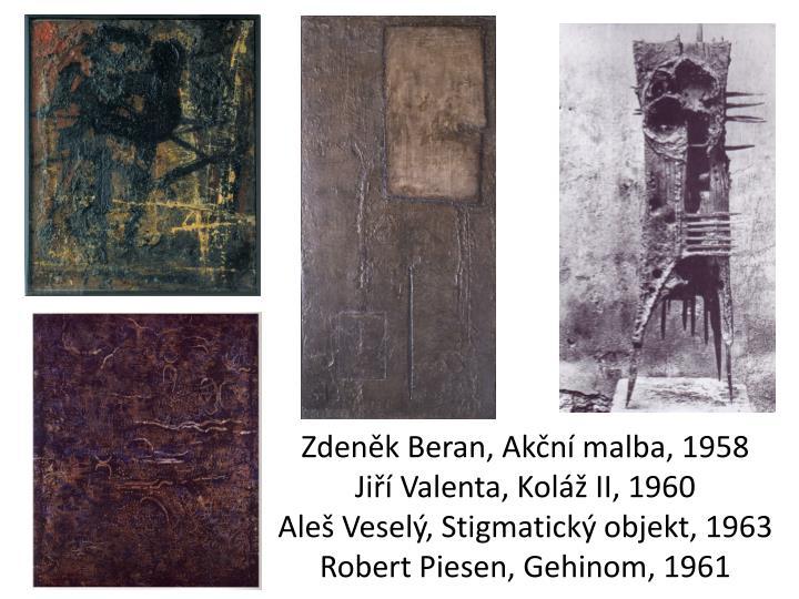 Zdeněk Beran, Akční malba, 1958