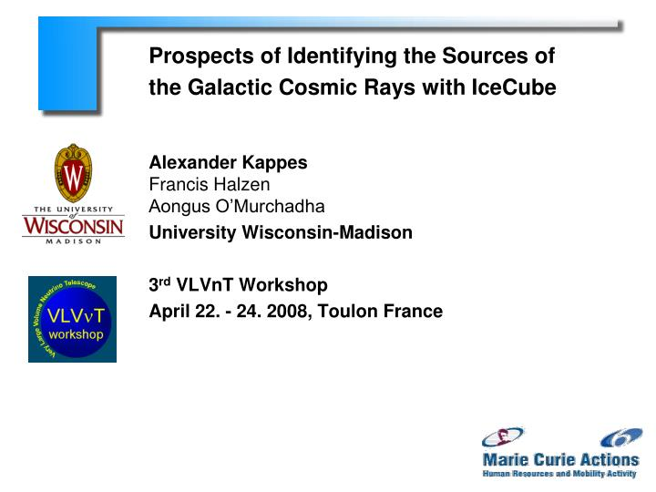 prospects of identifying the sources of the galactic cosmic rays with icecube n.