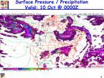 surface pressure precipitation valid 10 oct @ 0000z