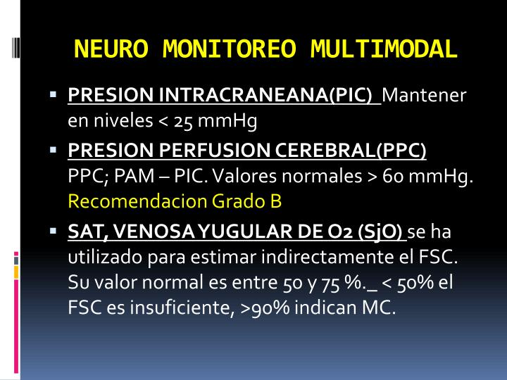 NEURO MONITOREO MULTIMODAL