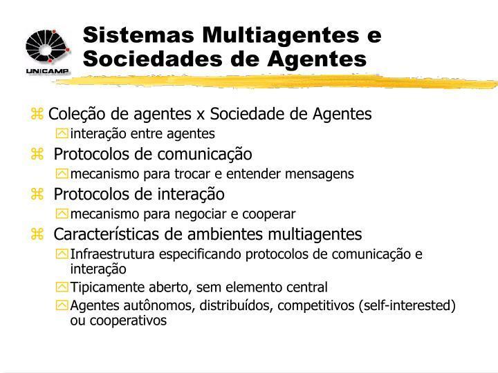 Sistemas Multiagentes e Sociedades de Agentes
