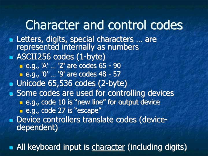 Character and control codes