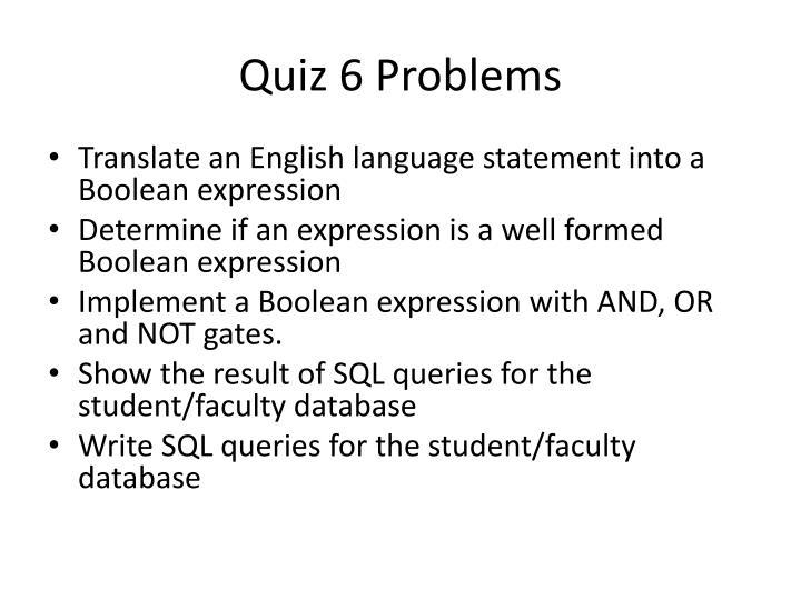 Quiz 6 problems