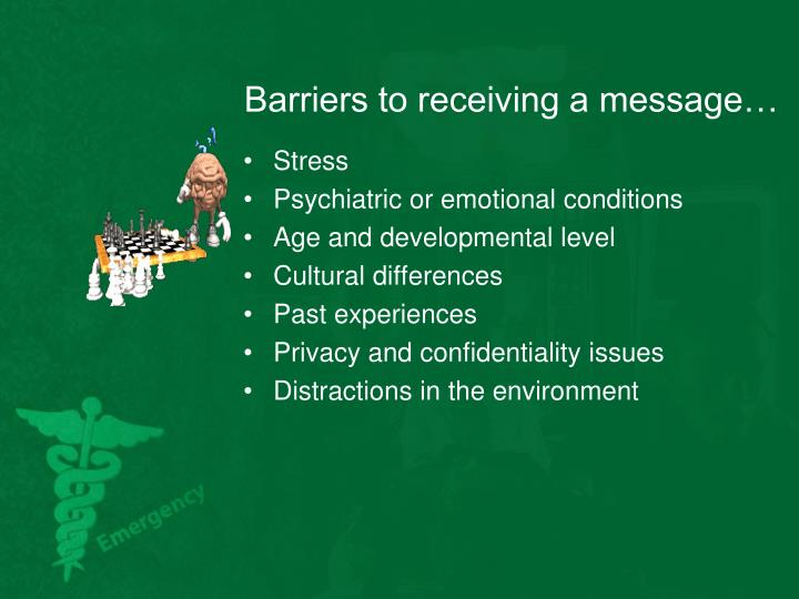 Barriers to receiving a message