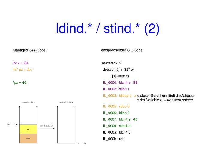 ldind.* / stind.* (2)