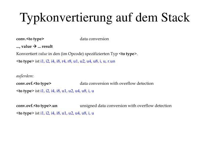 Typkonvertierung auf dem Stack