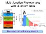 multi junction photovoltaics with quantom dots