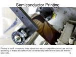 semiconductor printing