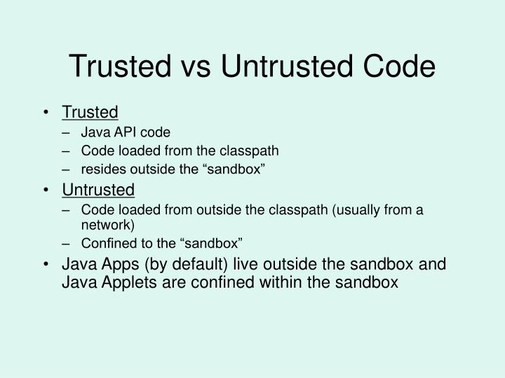 Trusted vs Untrusted Code