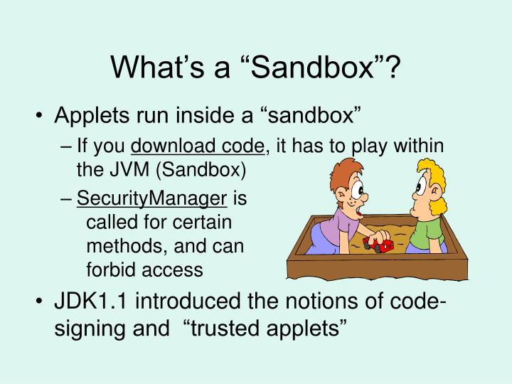 """What's a """"Sandbox""""?"""