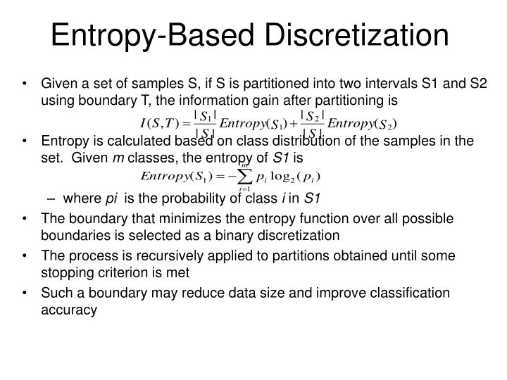 Entropy-Based Discretization