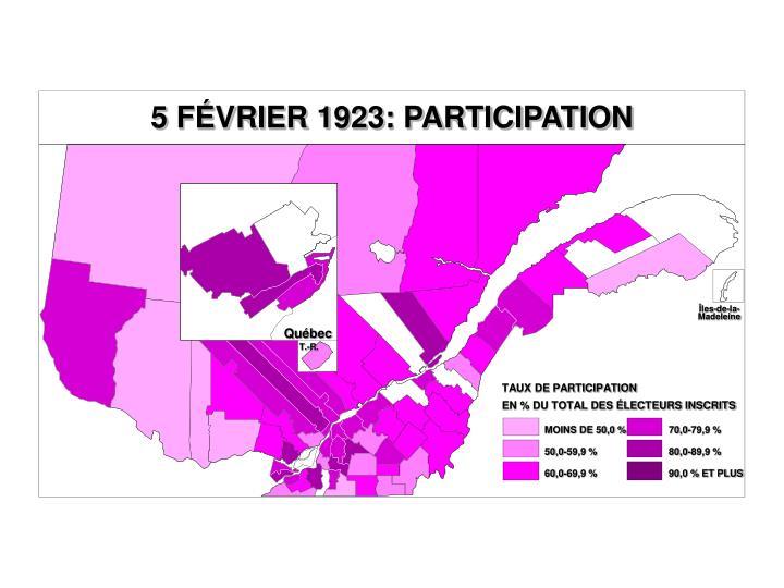 5 FÉVRIER 1923: PARTICIPATION