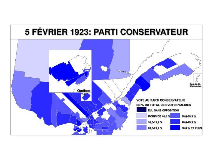5 FÉVRIER 1923: PARTI CONSERVATEUR