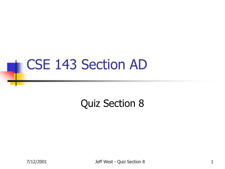 cse 143 section ad n.