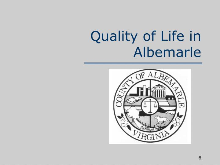 Quality of Life in Albemarle