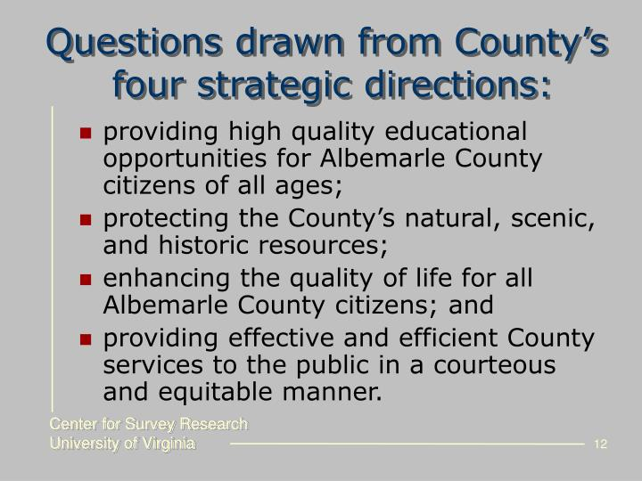 Questions drawn from County's