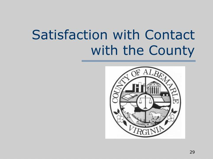 Satisfaction with Contact with the County