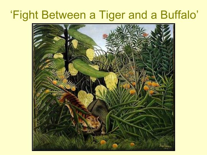 'Fight Between a Tiger and a Buffalo'