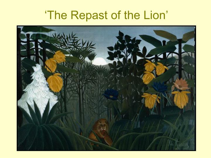 'The Repast of the Lion'