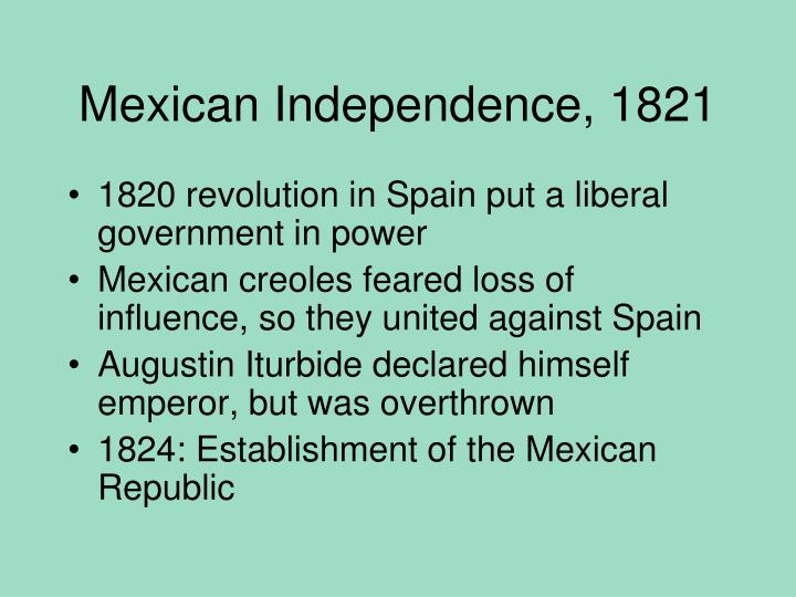 Mexican Independence, 1821