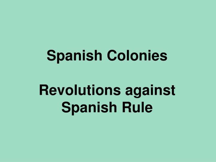 Spanish Colonies