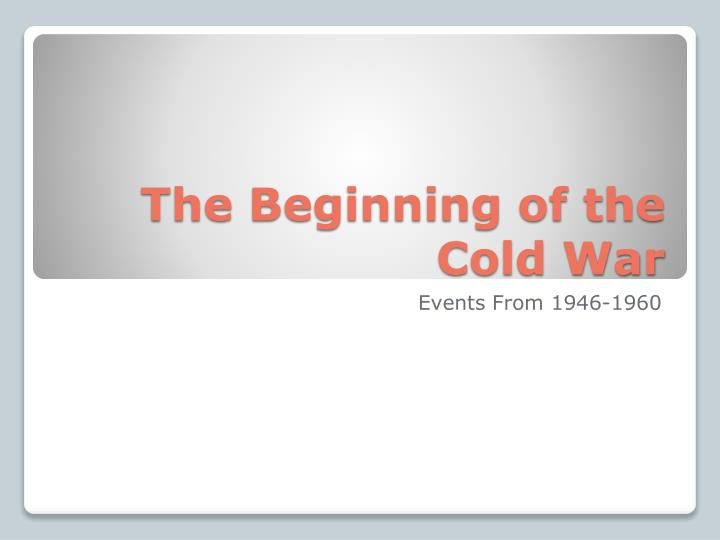the beginning of the cold war n.