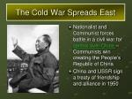 the cold war spreads east