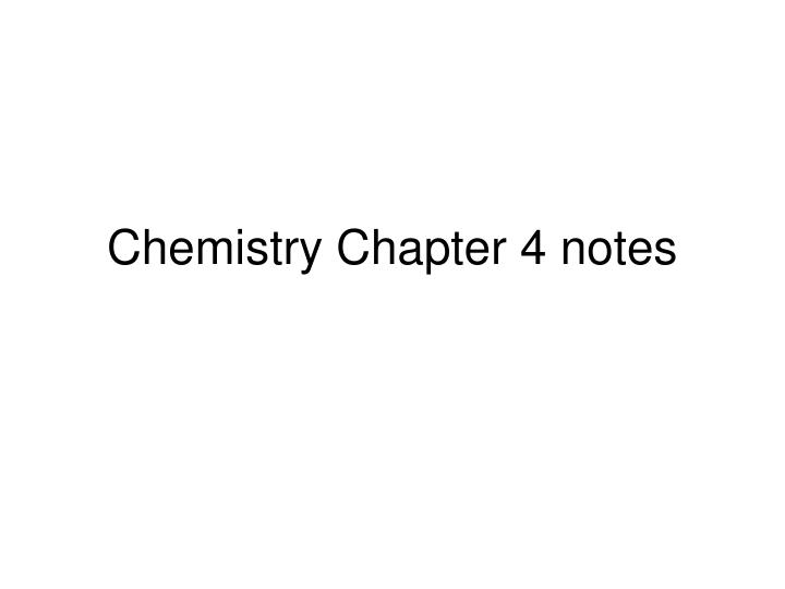 chemistry chapter 4 notes n.