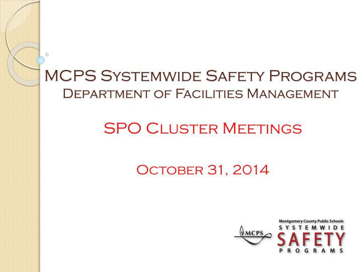 mcps systemwide safety programs department of facilities management n.