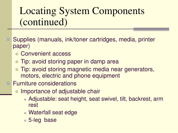 Locating System Components (continued)
