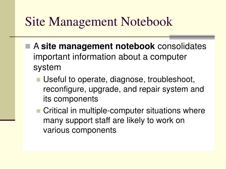 Site Management Notebook