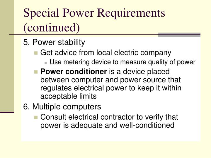 Special Power Requirements (continued)