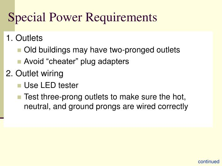 Special Power Requirements