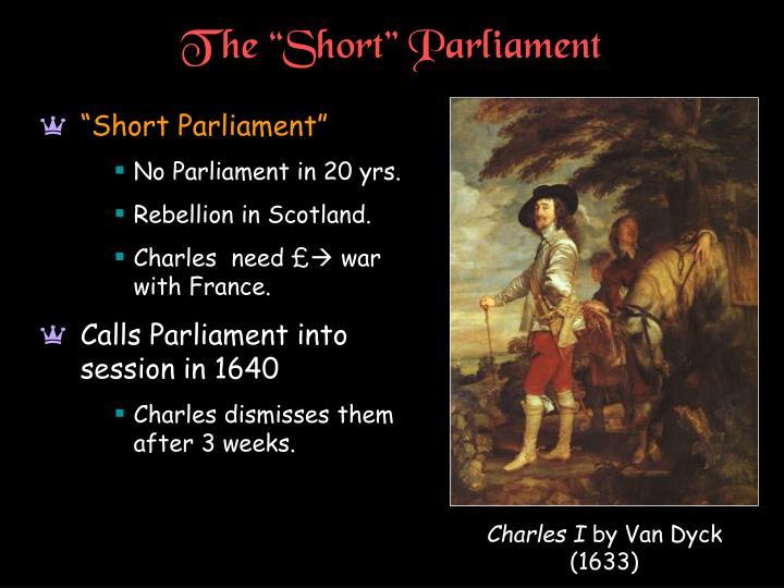 "The ""Short"" Parliament"